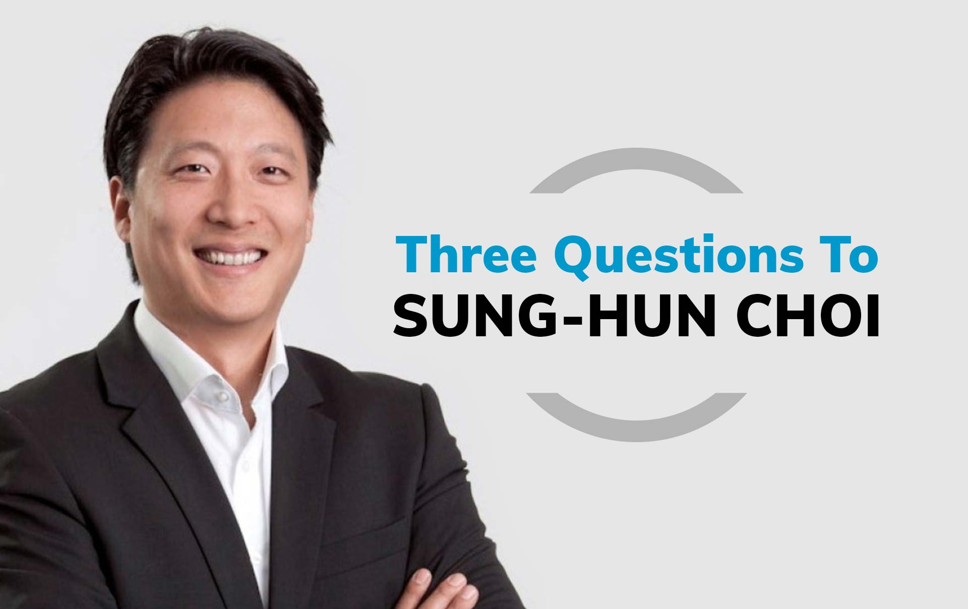 three questions to Sung-Hun Choi